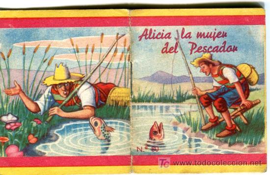 MINI CUENTO Nº 80 , ALICIA LA MUJER DEL PESCADOR , EDIT FHER 1953 , (VER FOTO ADICIONAL) (Libros de Segunda Mano - Literatura Infantil y Juvenil - Cuentos)