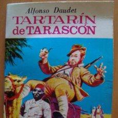 Libros de segunda mano: TARTARIN DE TARASCON : ALFONSO DAUDET 1983. Lote 20812453