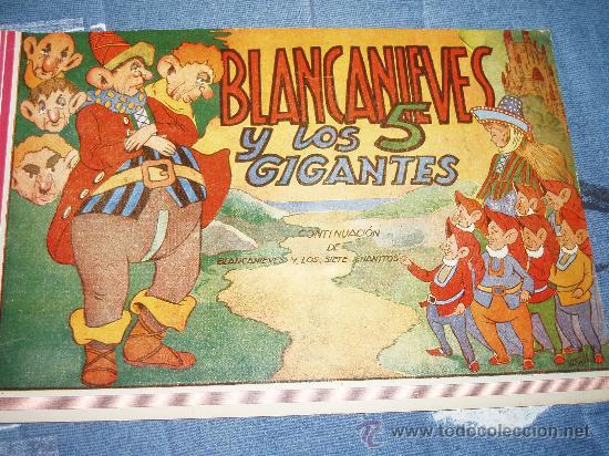 BLANCANIEVES Y LOS 5 GIGANTES. 1945. BLANCA NIEVES + 1 REGALO (Libros de Segunda Mano - Literatura Infantil y Juvenil - Cuentos)