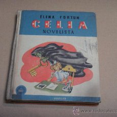 Libros de segunda mano: CELIA NOVELISTA. ELENA FORTUN 1961. Lote 24270621