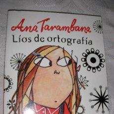 Libros de segunda mano: ANA TARAMBANA LIOS DE ORTOGRAFIA DE LAUREN CHILD. Lote 175212922