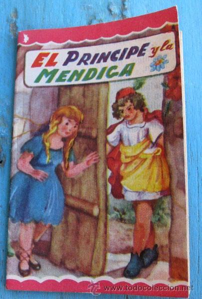 ANTIGUO MINI CUENTO - EL PRINCIPE Y LA MENDIGA - 8,5 X 5,7 CM - (Libros de Segunda Mano - Literatura Infantil y Juvenil - Cuentos)