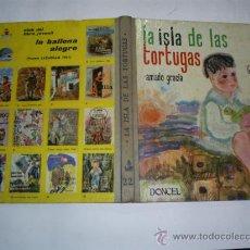 Libros de segunda mano: LA ISLA DE LAS TORTUGAS AMADO GRACIA DONCEL 1964 RM38930. Lote 22209272