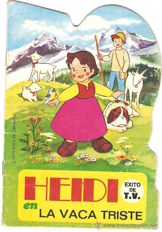 CUENTO TROQUELADO HEIDI EN LA VACA TRISTE EDITORIAL BRUGUERA 1975 (Libros de Segunda Mano - Literatura Infantil y Juvenil - Cuentos)