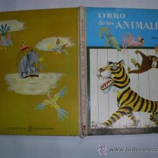 Libros de segunda mano: EL LIBRO DE LOS ANIMALES A. J. M. AGUILAR EL GLOBO DE COLORES 1967 CUENTO INFANTIL RM38787. Lote 22274070
