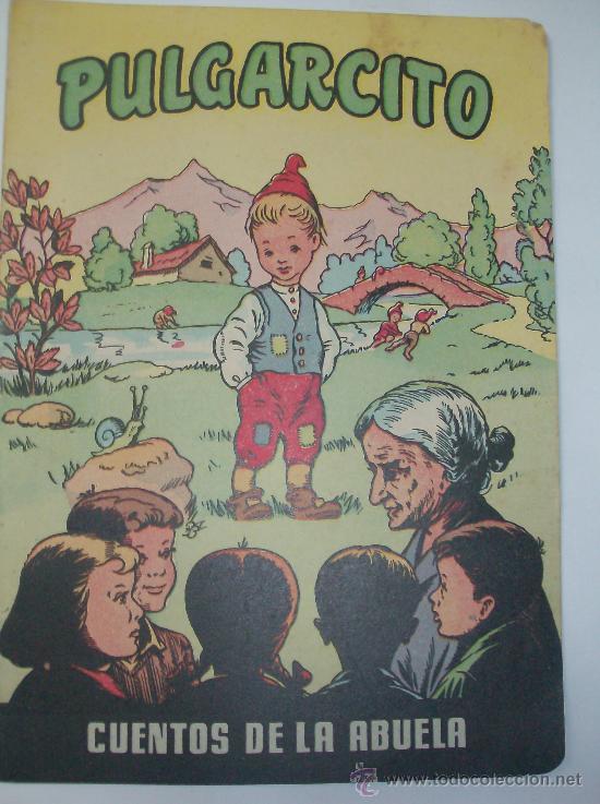 LOS CUENTOS DE LA ABUELA PULGARCITO (Libros de Segunda Mano - Literatura Infantil y Juvenil - Cuentos)