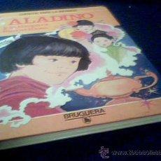 Libros de segunda mano: ALADINO Y LA LAMPARA MARAVILLOSA - MARIA PASCUAL -Nº 5-CUENTOS PARA LA INFANCIA-BRUGUERA-1ª EDICION. Lote 22356229
