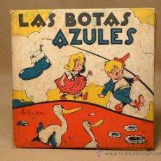Libros de segunda mano: LIBRO INFANTIL, LAS BOTAS AZULES, CUENTOS MOLINOS Nº 21, JOSE MALLORQUI FIGUEROLA, 1943. Lote 22373820