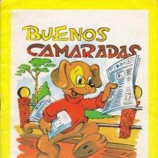 Libros de segunda mano: CUENTO: BUENOS CAMARADAS / EDITORIAL CANTÁBRICA, BILBAO, 1967- COLECCIÓN GRANDES NOTICIAS.. Lote 22451517