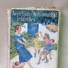 Libros de segunda mano: LIBRO, ACERTIJOS Y ADIVINANZAS INFANTILES, 1930S, SANCHEZ RUEDA, EDITORIAL COR DE MARIA. Lote 22908643