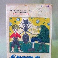 Libros de segunda mano: CUENTO INFANTIL, CALLEJA EN COLORES, 5º SERIE, Nº 6, LA HISTORIA DE FORMIGUEIRA, MUY ANTIGUO. Lote 22904816