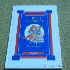 Libros de segunda mano: LIBRO. COLECCION CTOS. DE LAS ESTRELLAS.- LA BELLA Y LA BESTIA Y PIEL DE ASNO. Lote 69236031