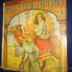 Libros de segunda mano: ANTIGUO LIBRO (CUENTOS DE LAS MIL Y UNA NOCHES) AÑO 1951 .. Lote 27052219