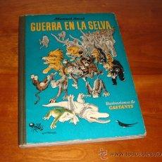 Libros de segunda mano: GUERRA EN LA SELVA, CON AUTOGRAFOS DE CASTANYS Y AUTOR. Lote 23223660