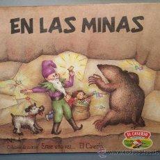 Libros de segunda mano: ERASE UNA VEZ...EL CASERÍO Nº 4 - EN LAS MINAS - ILUSTRACIONES DE VIOLETA DENOU. Lote 23593385