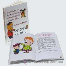 Libros de segunda mano: ANTONIO OZORES * CUENTOS CORTOS SURREALISTAS PARA NIÑOS DE 7 A 70 AÑOS * LIBRO CUENTOS NUEVO. Lote 41373585