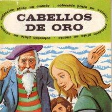 Libros de segunda mano: CABELLOS DE ORO - COLECCION PINTA UN CUENTO - EDITORIAL SUSAETA. Lote 24576074