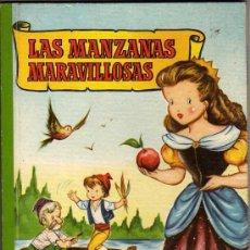 Libros de segunda mano: CUENTO COLECCIÓN PARA LA INFANCIA LAS MANZANAS MARAVILLOSAS - BRUGUERA 1959. Lote 24920924