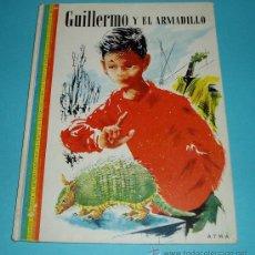 Libros de segunda mano: GUILLERMO Y EL ARMADILLO. GUY LAMARQUE. DIBUJOS DE M. GOURLIER. Lote 25002129