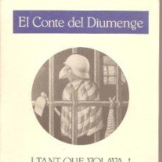 Libri di seconda mano: EL CONTE DE DIUMENGE 4 - I TANT QUE VOLAVA...! - GONÇAL CASTELLÓ. Lote 25223129