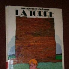 Libros de segunda mano: LA TORRE POR MONTSERRAT DEL AMO DE EDITORIAL MIÑÓN EN VALLADOLID 1975 PRIMERA EDICIÓN. Lote 25553814