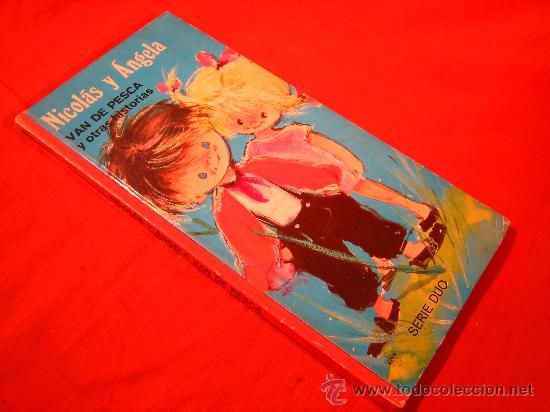NICOLÁS Y ANGELA VAN DE PESCA Y OTRAS HISTORIAS DE LITO S.A., SERIE DUO EN BARCELONA (Libros de Segunda Mano - Literatura Infantil y Juvenil - Cuentos)