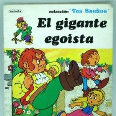Livros em segunda mão: EL GIGANTE EGOISTA CUENTO COLECCIÓN TUS SUEÑOS ED SUSAETA 1982. Lote 25812520