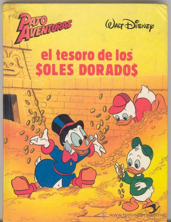 EL TESORO DE LOS SOLES DORADOS, WALT DISNEY, PATO AVENTURAS Nº 5, 2ª EDI, 1.987 (Libros de Segunda Mano - Literatura Infantil y Juvenil - Cuentos)