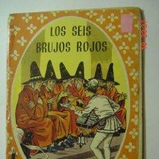 Libros de segunda mano: COL MARUJITA - CUENTO INFANTIL : LOS 6 BRUJOS ROJOS Y OTROS - EDIT MOLINO AÑO 1964. Lote 26228294