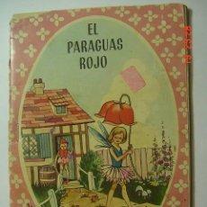 Libros de segunda mano: COL MARUJITA - CUENTO INFANTIL : EL PARAGUAS ROJO Y OTROS - EDIT MOLINO AÑO 1964. Lote 26228316