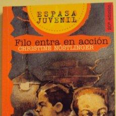 Libros de segunda mano: FILO ENTRA EN ACCIÓN - CHRISTINE NÖSTLINGER -. Lote 26512365