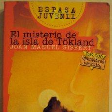 Libros de segunda mano: EL MISTERIO DE LA ISLA DE TÖKLAND - JOAN MANUEL GISBERT -. Lote 26512442