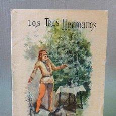 Libros de segunda mano: LIBRO, CALLEJA, LOS TRES HERMANOS, TOMO 59. Lote 26520609