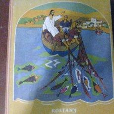 Libros de segunda mano: LOS APOSTOLES . ROSTANY -. ILUSTRACIONES DE NURIA LLIMONA . AYMÀ SA EDITORIAL - AÑO 1963. Lote 26860617