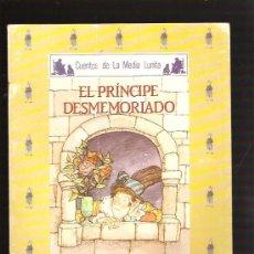 Libros de segunda mano: EL PRINCIPE DESMEMORIADO. Lote 27005208