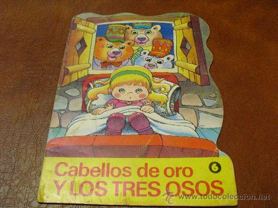 CUENTO COL DIN DAN Nº 6.- CABELLOS DE ORO Y LOS TRES OSOS.- 1979 (Libros de Segunda Mano - Literatura Infantil y Juvenil - Cuentos)
