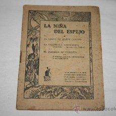 Libros de segunda mano: 1374- LIBRO CON 4 FÁBULAS 'LA NIÑA DEL ESPEJO' 'EL CESTO DE MAESE' 'LA COLEGIALA ANTIPATICA' . Lote 27370188