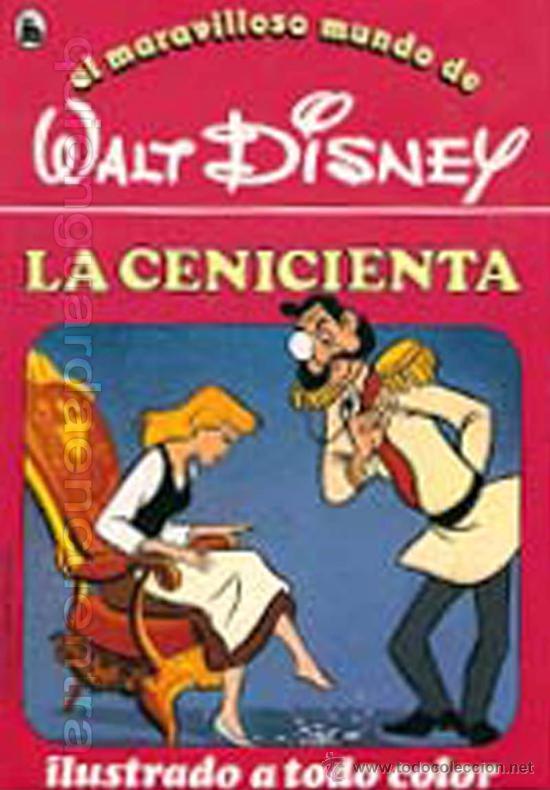 CUENTO CENICIENTA Nº 5 DE LA COLECCIÓN, EL MARAVILLOSO MUNDO DE WALT DISNEY 2ª EDICIÓN BRUGUERA 1986 (Libros de Segunda Mano - Literatura Infantil y Juvenil - Cuentos)