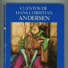 Libros de segunda mano: CUENTOS DE HANS CHRISTIAN ANDERSEN.. Lote 126938178