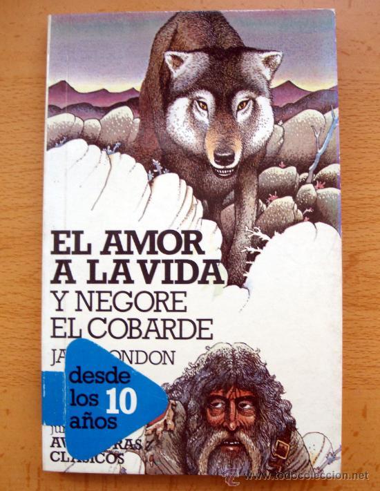 LIBRO DE LONDON JACK, EL AMOR A LA VIDA Y NEGORE EL COBARDE, ALTEA JUNIOR CLÁSICOS 1983 NUEVO (Libros de Segunda Mano - Literatura Infantil y Juvenil - Cuentos)