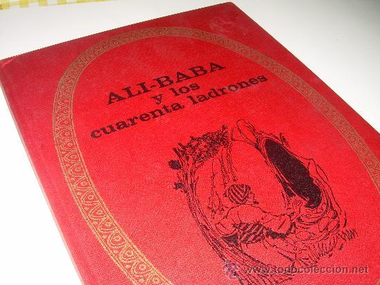 ALI - BABA Y LOS CUARENTA LADRONES......EDITORIAL BRUGUERA...1970 (Libros de Segunda Mano - Literatura Infantil y Juvenil - Cuentos)