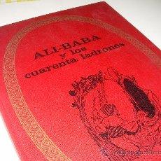 Libros de segunda mano: ALI - BABA Y LOS CUARENTA LADRONES......EDITORIAL BRUGUERA...1970. Lote 28058437