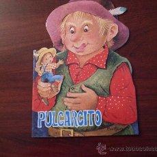 Libros de segunda mano: CUENTO TROQUELADO PULGARCITO ILUSTRACIONES CONSTANZA 1984. Lote 28061520