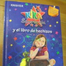 Libros de segunda mano: KIKA SUPERBRUJA KNISTER. BRUÑO. EDICIÓN ESPECIAL Nº 0 TAPA DURA. Lote 28565885