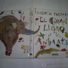 Libros de segunda mano: EL GRAN LIBRO DE LOS ANIMALES. ANTOLOGÍA GLORIA FUERTES EDICIONES SUSAETA. 1998 RM53140. Lote 96327732