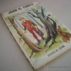 Livres d'occasion: JUAN EL FUERTE. HERMANOS GRIMM. EDITORIAL MOLINO.. Lote 28738978