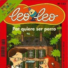 Libros de segunda mano: PAT QUIERE SER PERRO / MARIE-HÉLÈNE DELVAL; ILUSTRACIONES DE C. Y D. MILLET * LEO LEO Nº 153 *. Lote 28726814
