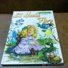 Libros de segunda mano: LIBRO COLECCIÓN AMAPOLA.- EL ADA FLOR Y TRES CUENTOS MAS.- COPYRIGHT 1988.-. Lote 28727533