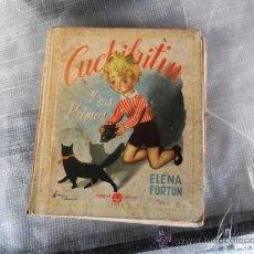 Libros de segunda mano: CUCHIFRITIN Y SUS PRIMOS. ELENA FORTÚN. AÑO 1936. PRIMERA EDICIÓN.. Lote 28878792
