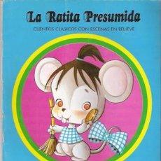 Libros de segunda mano: LA RATITA PRESUMIDA, CUENTO EN RELIEVE, ED. ROMA, 1979. Lote 28904059